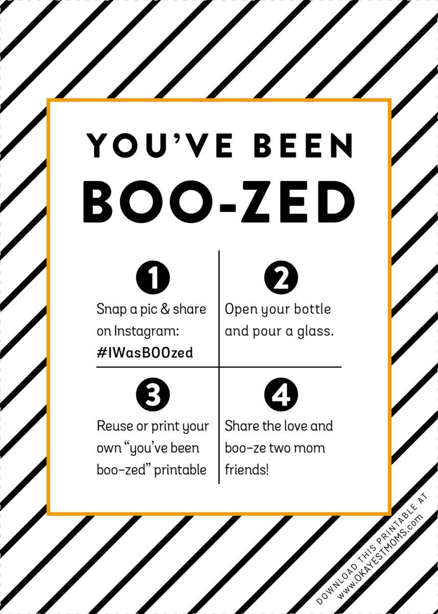 picture regarding You've Been Boozed Printable identified as How In direction of BOO-ze Your Mother Buddies - Okayest Mothers