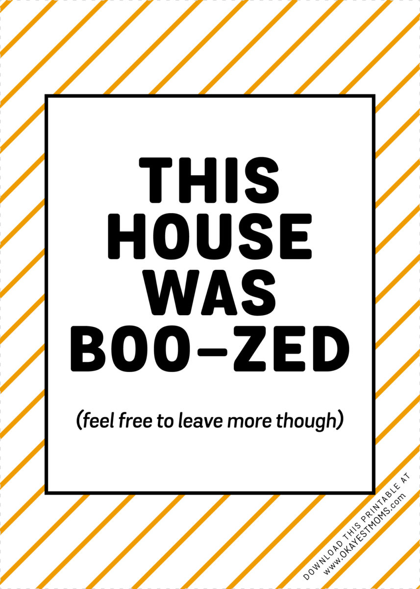 picture regarding You've Been Boozed Printable named How Towards BOO-ze Your Mother Pals - Okayest Mothers