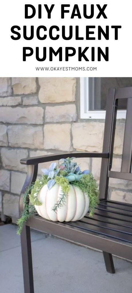Faux Succulent Pumpkin | www.okayestmoms.com