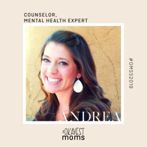 Motherhood & Mental Health With Andrea // Okayest Moms: The Podcast