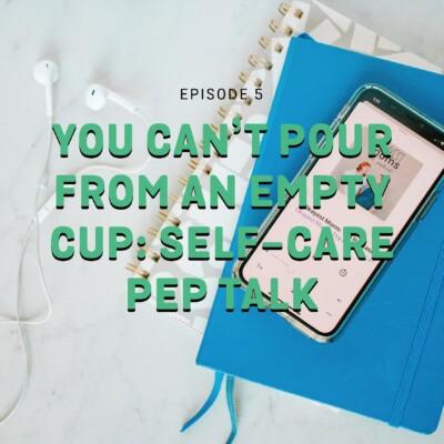 self care pep talk