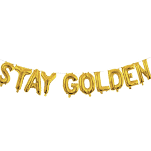 stay golden gold balloons