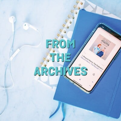 from the archives podcast episode