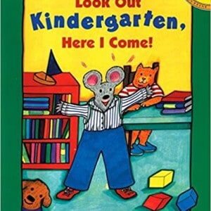 Look Out Kindergarten, Here I Come book