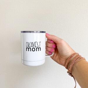 okayest mom mug with lid